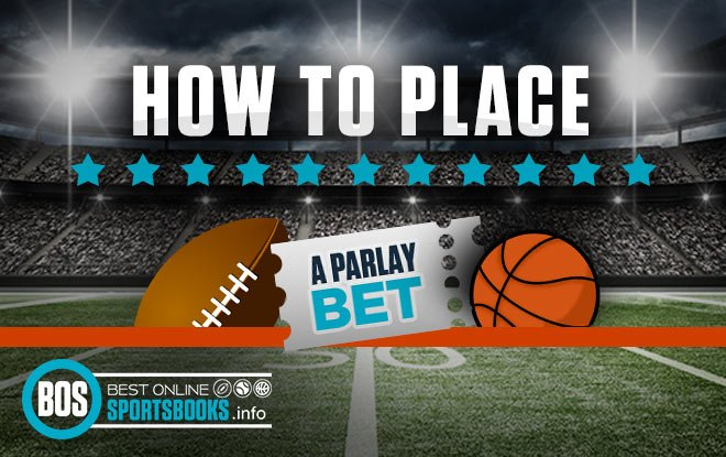 How to Place a Parlay Bet