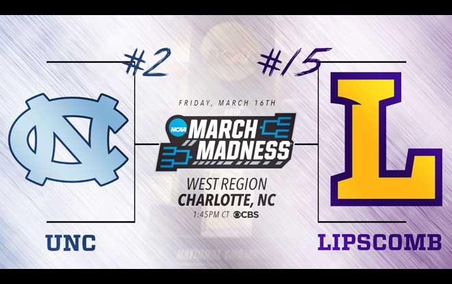 #15 Lipscomb Bisons vs. #2 North Carolina Tar Heels March Madness Odds, Stats and Predictions