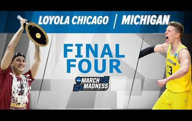 #11 Loyola (Chi) Ramblers vs. #3 Michigan Wolverines Final Four Betting Odds and Expert Picks
