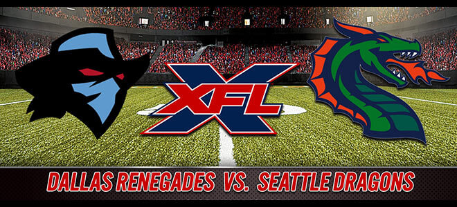 Dallas Renegades vs. Seattle Dragons XFL Betting Odds and Predictions