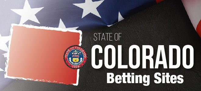 Colorado Best Betting Sites - Best Sportsbooks for Colorado residents