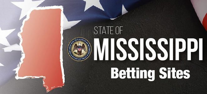 Best Mississippi betting sites