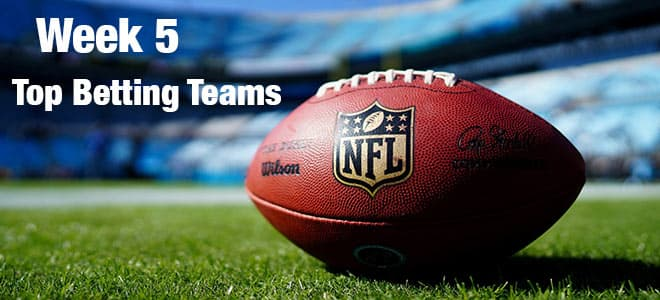 Top NFL Week 5 Betting Teams, Odds and Picks