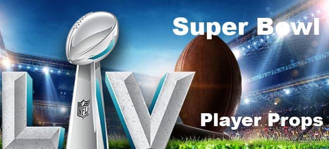 2021 Super Bowl Player Prop Bets